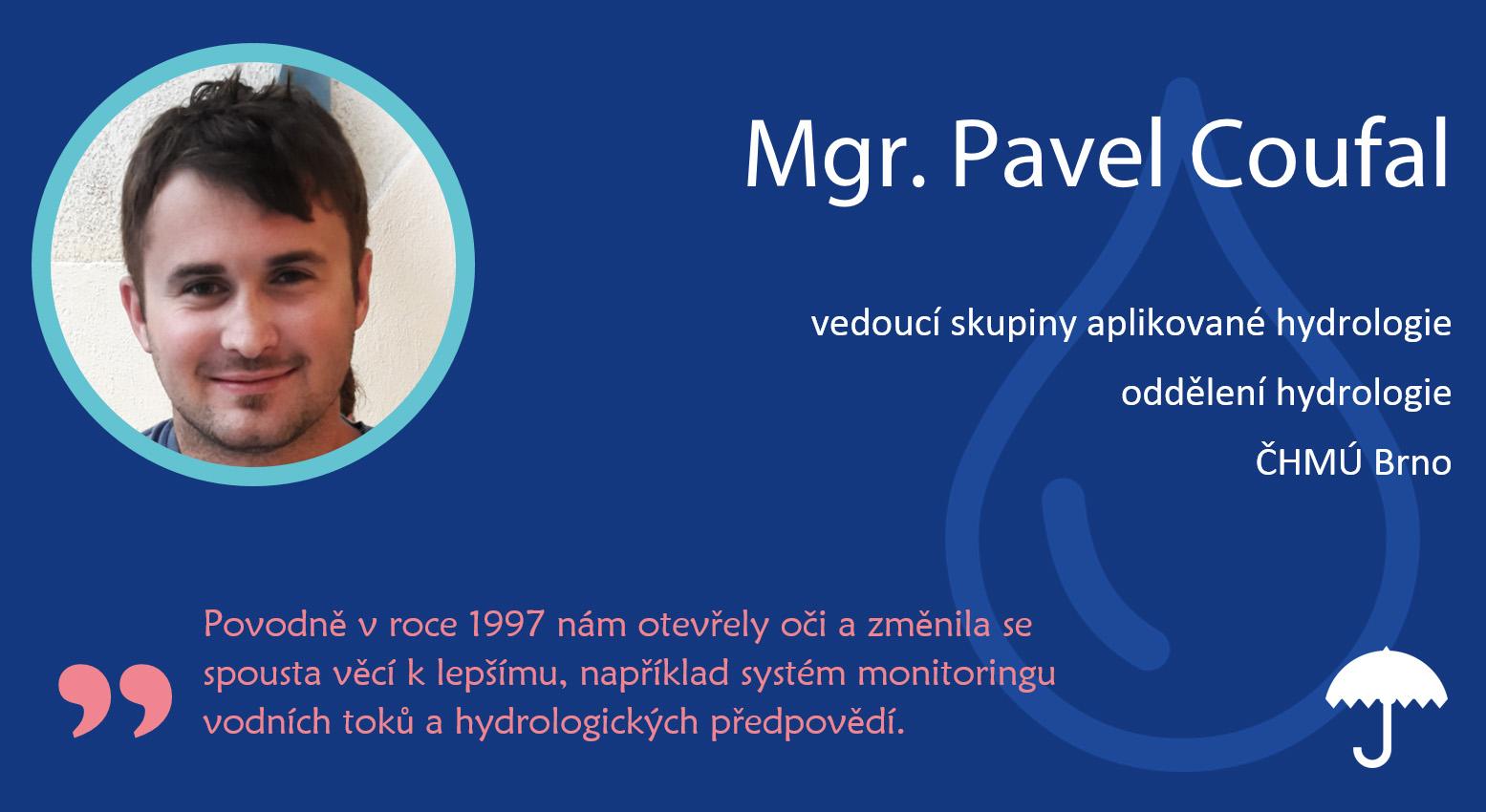Rozhovor: Pavel Coufal, vedoucí skupiny Aplikované hydrologie na pobočce Brno11 min čtení