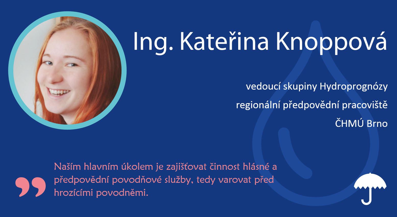 Rozhovor: Katka Knoppová – vedoucí skupiny Hydroprognózy na pobočce Brno8 min čtení